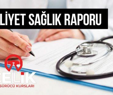 Ehliyet Sağlık Raporu Nasıl Alınır ?